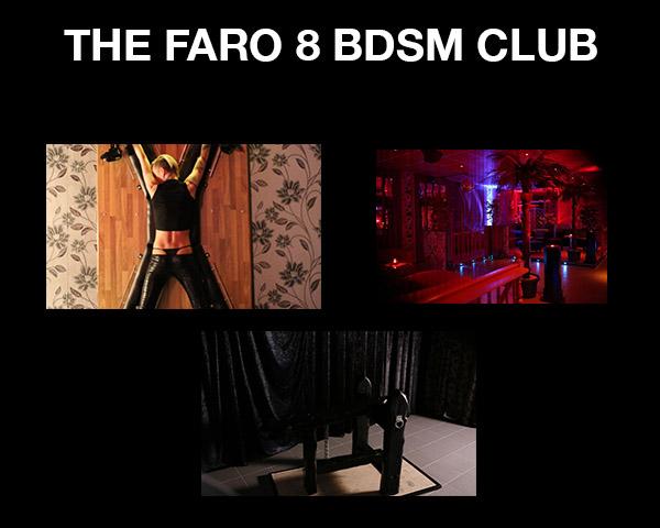 The Faro 8 BDSM Club